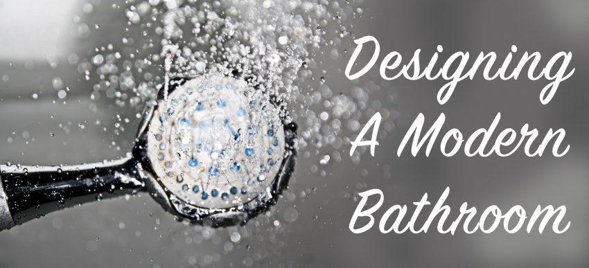designing a modern bathroom