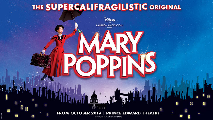 must see UK Theatre Shows of 2019 - Mary Poppins advertorial